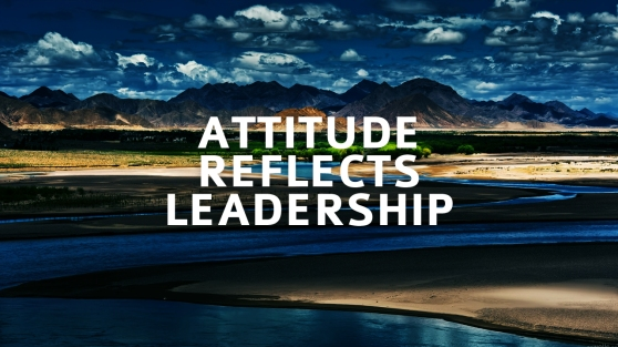 attitude-reflects-leadership-sayquotable