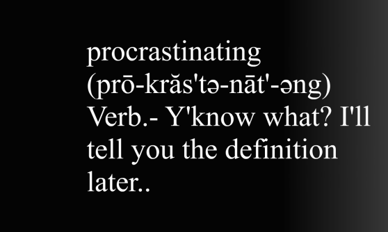 Procrastinating-definition